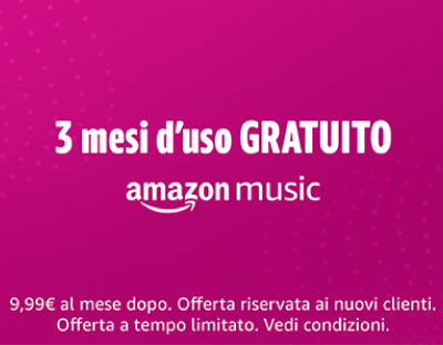 Amazon Music: 3 mesi GRATUITI