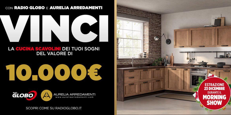 Aurelia Arredamenti e Radio Globo regalano una cucina Scavolini da 10.000€